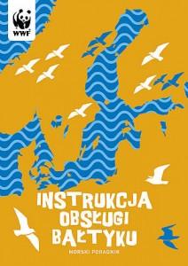 """""""Instrukcja obslugi Baltyku"""" - przednia okladka"""