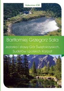 Okładka nowej książki Bartłomieja G. Sali - członka PTT O/Kraków.