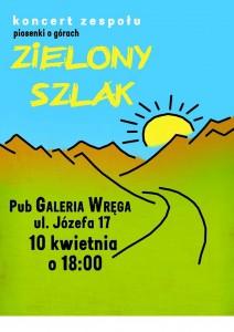 """Plakat zapowiadający koncert zespołu """"Zielony Szlak""""."""